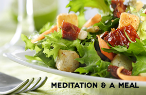 Meditation and a Meal