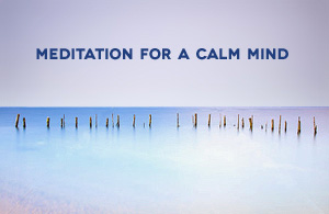Meditation for a Calm Mind