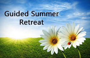 Guided Summer Retreat
